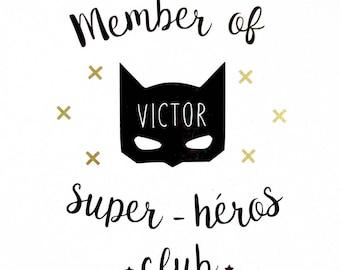 "Sticker shows ""Superhero Member"". Customizable"