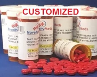Novelty Meds CUSTOM CANDY HEARTS (Gag Gift Fake Pills) Rx - Great Gift for Anyone and Any Occasion!