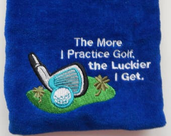 Embroidered Blue Tri-Fold Gold Towel with humorus saying.