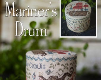PLUM STREET SAMPLERS Mariner's Drum at thecottageneedle.com Memorial Day 4th of July Sailing Ship mermaid pirates