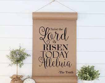 The Lord is Risen,Wall Decor,Gift for Her,Womens Gift,Scroll Sign,Wall Art,Quote Sign,Word Art,Paper Scroll,Farmhouse Scroll,Cottage Sign
