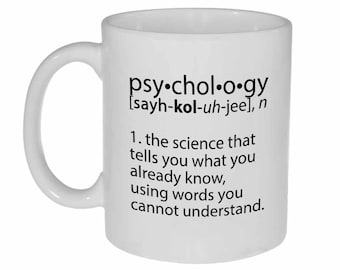 Psychology definition- funny coffee or tea mug