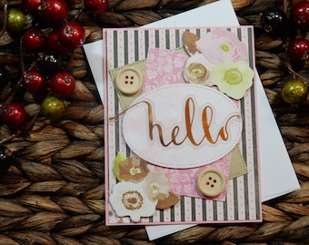 Hello Greeting Card / Just Because Greeting Card / Handmade Greeting Card / Blank Inside Greeting Card / Stamped Greeting Card