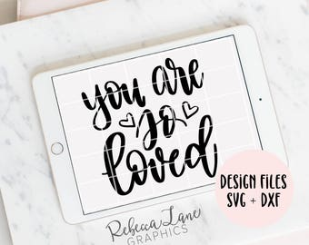 hand lettered you are so loved | svg | cut file | calligraphy | clip art | instant download