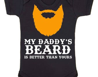 My Daddy's Ginger Beard Is Better Than Yours Baby Vest