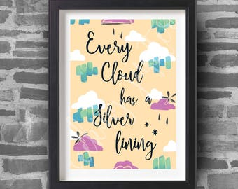 Every Cloud Has A Silver Lining - A4 Art Print