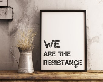Resistance Poster White | feminist home decor, resistance printable, not my president, womens march, dump trump anti trump poster, printable