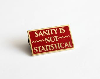 Sanity is Not Statistical 1.25