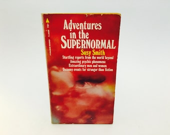 Vintage Paranormal Book Adventures in the Supernormal by Susy Smith 1968 Paperback