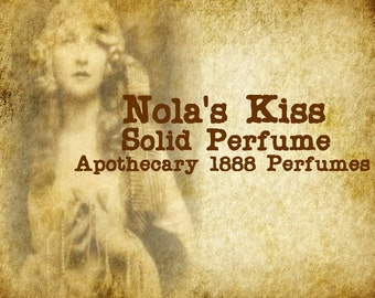 Nola's Kiss Solid Perfume