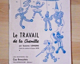 Vintage French Le Travail de la cheniille Craft Magazine - French Magazine. French Vintage. Craft Magazine.