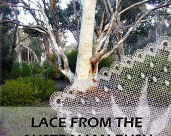 Lace for the Australian Bush by Jenny Rees