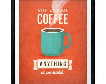 With enough coffee. Coffee print retro print Coffee poster Coffee art Quote poster Kitchen art Kitchen wall art decor orange print UK