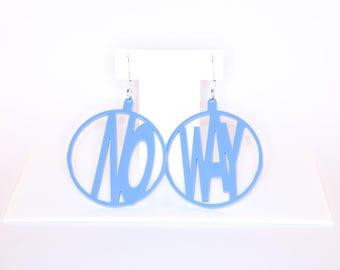 NO WAY; Hoop Perspex Earrings