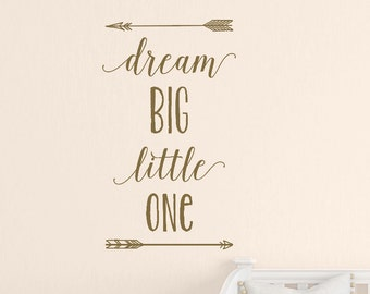 Dream Big Little One with Arrows Wall Decal, Kids Wall Decals, Nursery Wall Decals, Arrow Vinyl Decals, Gold Wall Decals, Modern Nursery