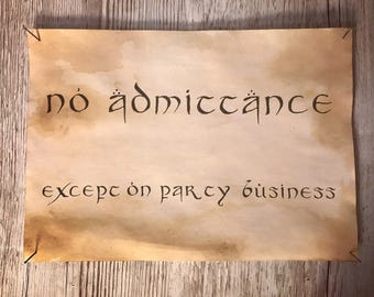 No admittance except on party business tolkien the lord of the rings hobbit wall art sign plaque print