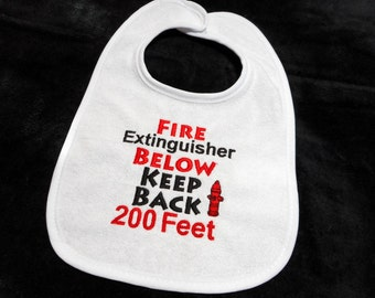 Baby boy bib, fireman baby, 0 to 6 mos, 6 mos to toddler, funny firefighter bib, gift for firefighter, embroidered bib, gift for fireman