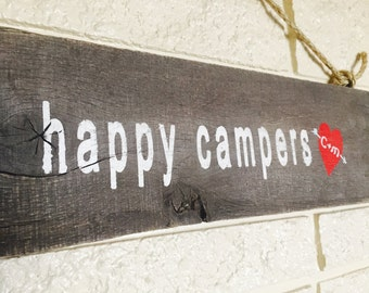 Happy Campers Wood Sign