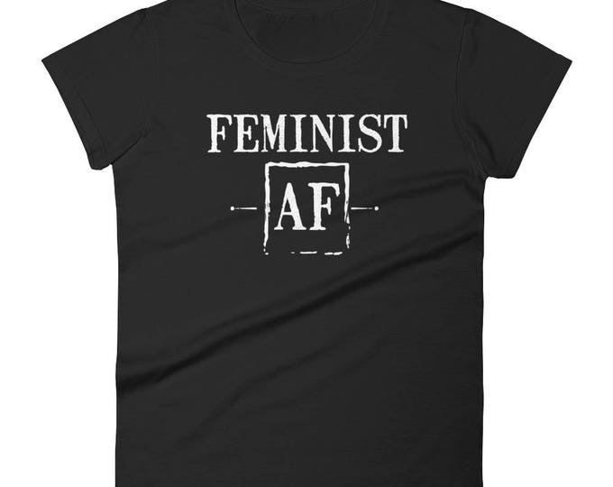 Feminist AF Funny Female Feminism Women's Rights T-Shirt