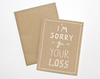Sympathy Card- I'm Sorry For Your Loss
