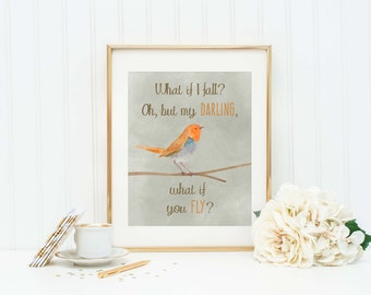 What If I Fall - What If You Fly - Words of Wisdom - Inspirational Quote - Motivational Quote - Inspirational Sign - Motivational Sign - Art