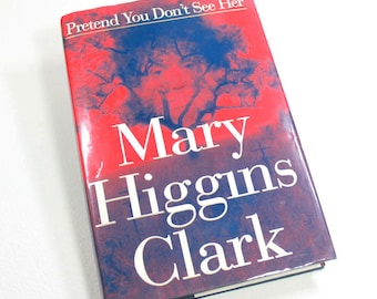 Mary Higgins Clark, Pretend You Don't See Her, Vintage Mystery Novel, 1997