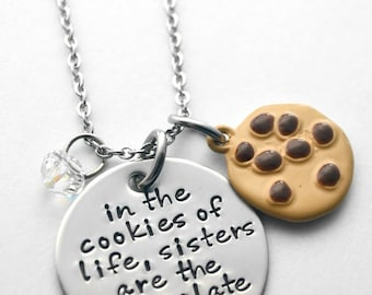 Sister necklace - Cousin necklace - Friend Necklace - Chocolate Chip Cookie - In the cookies of life... - Any text that fits
