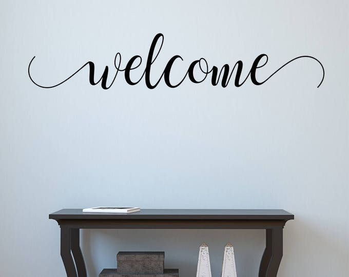 Vinyl Welcome Decal- Welcome 200- Welcome Wall Decal -Welcome Decals -Foyer Decor -Welcome Wall Decals- Welcome Sticker- Handwritten Style