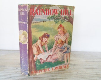 Vintage Rainbow Hill by Josephine Lawrence Stories For Girls Thelma Gooch 1924 Cupples and Leon Co