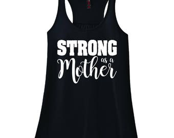 Strong As A Mother {Black Racerback Workout Tank Top}