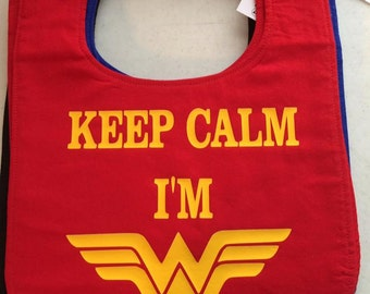 Keep Calm I'm Wonderwoman Handmade Bib