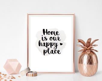 Home is our happy place - Print - Foil - Colour Print