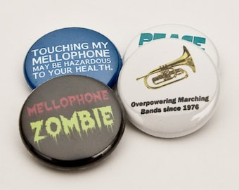 Mellophone Zombie plus three Marching Band and Music Buttons or Magnets - size one inch - MEL 3