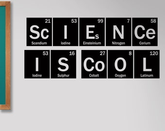 Classroom decal, Science is Cool periodic table decal, element decor for school, science decor
