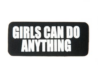 GIRLSCANDOANYTHING  IRONON PATCH