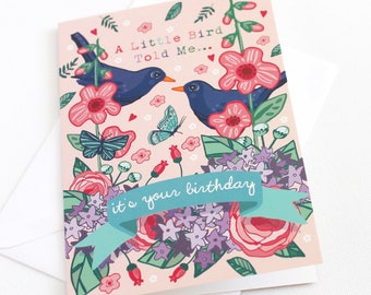 Birthday Card - Card for Gardeners - Happy Birthday Card - Card for Her - Blackbirds Card - A Little Bird Told Me Card