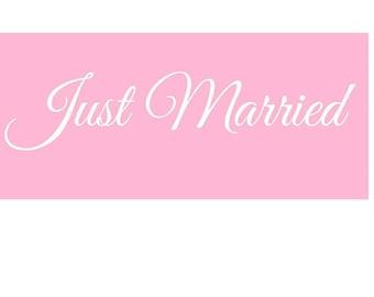 JUST MARRIED STICKER Custom Wedding Car Window Sticker removeable