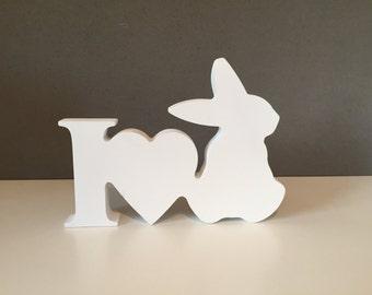 Wooden I Love Bunnies, Standing Rabbit, Wooden Bunny, Nursery Accessory, Birthday Gift, Memory Keepsake, baby boy/girl Christmas Gift, Home
