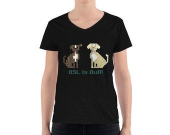 BSL is Bull Women's V-Neck Shirt