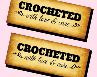 Printable PDF Tags - Crocheted with Love and Care Labels