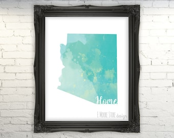 Arizona State Print, Home State Sign, State Art, Housewarming Gift New House Gift Custom State Printable, Home State Art, State Love