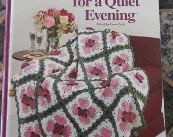 DESTASH - Crochet Book, Crochet for a Quiet Evening, Afghan Pattern Book, Baby Pattern Book, Crochet Toy Book, House of White Birches