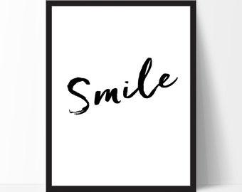 Inspirational Print Motivational Print Smile Birthday Gift Wall Art Typography Poster Home Decor Printable Wall Decor Black White Print