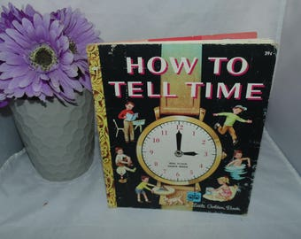 Vintage 1971 13th print Little Golden book How to tell time