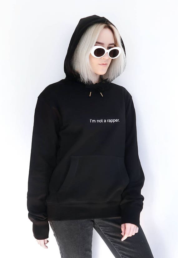 I'm Not a Rapper Hoodie Sweatshirt Kendal Jenner Tumblr Inspired Sweater Pale Pastel Grunge Aesthetic 90s uBAcQ
