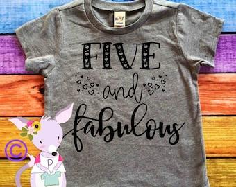 Five and Fabulous Girls Birthday Shirt 5th Birthday Shirt Girls Birthday shirt Five and Fab Shirt Party fifth birthday shirt girls birthday