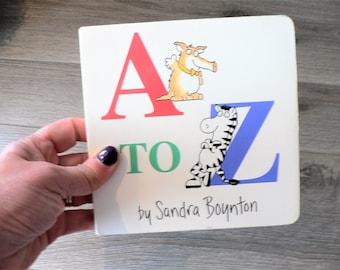 Sandra Boynton A to Z Board Book For Children - Alphabet Book