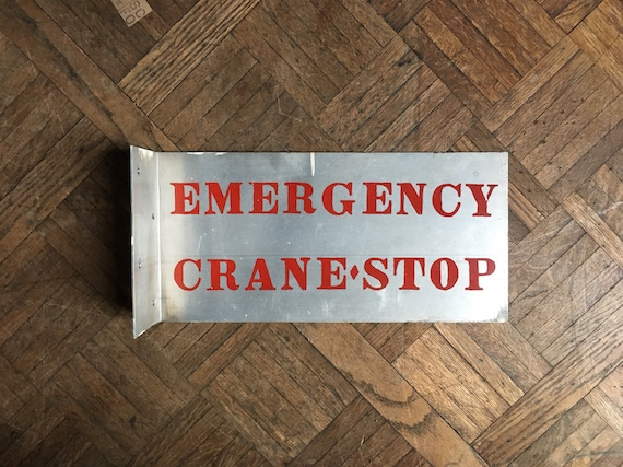 Vintage Metal Factory Sign, Emergency Crane Stop Flange Sign, Vintage Industrial Decor