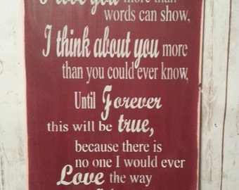 I love you more than words can show - handpainted