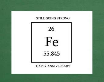 Strong Marriage Iron Anniversary Greeting Card, Iron Anniversary, Happy Anniversary, We Got Chemistry, Periodic Table, Anniversary Card Men